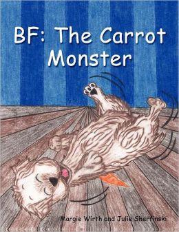 BF: The Carrot Monster