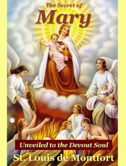 The Secret of Mary Unveiled to the Devout Soul