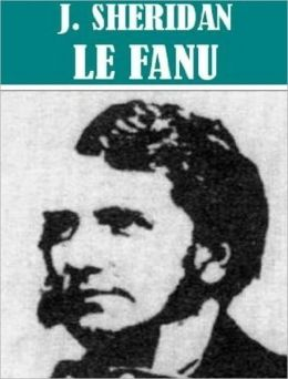 Works of Joseph Sheridan Le Fanu (55 works)