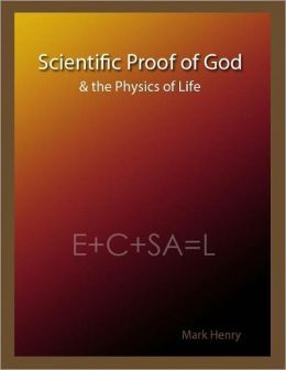 Scientific Proof of God & the Physics of Life