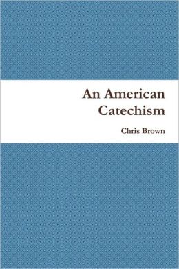 An American Catechism