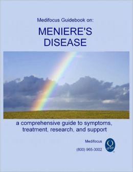 Medifocus Guidebook on: Meniere's Disease