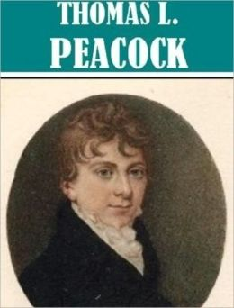5 Books By Thomas Love Peacock
