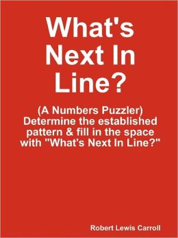 What's Next In Line?