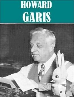 Essential Howard R. Garis Collection (17 books)