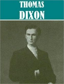 Essential Thomas Dixon Collection (8 books)