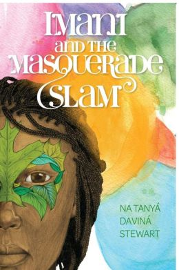 Imani And The Masquerade Slam