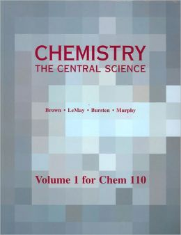 Chemistry: The Central Science, Volume 1 for Chem 110