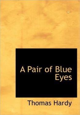 A Pair Of Blue Eyes (Large Print Edition)