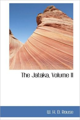The Jataka, Volume Ii