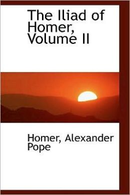 The Iliad Of Homer, Volume Ii