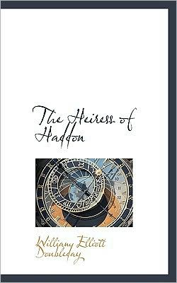 The Heiress of Haddon