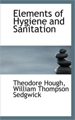 Elements of Hygiene and Sanitation