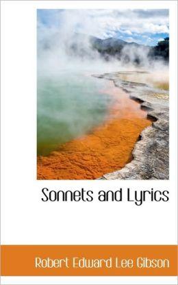 Sonnets And Lyrics