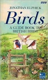 Birds: A Guide Book to British Birds