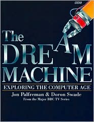Dream Machine: Exploring the Computer Age