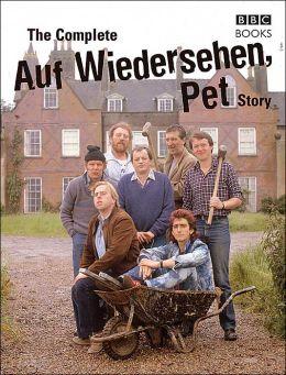 The Complete Auf Wiedersehen Pet Story