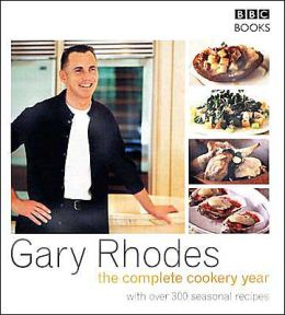Gary Rhodes: The Complete Cookery Year