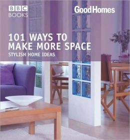 101 Ways to Make More Space