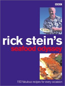 Rick Stein's Seafood Odyssey: Over 150 Supurb New Dishes from Around the World