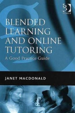 Blended Learning and Online Tutoring: A Good Practice Guide