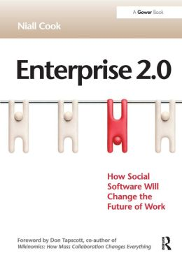 Enterprise 2. 0: How Social Software Will Change the Future of Work