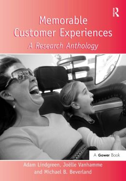 Memorable Customer Experiences