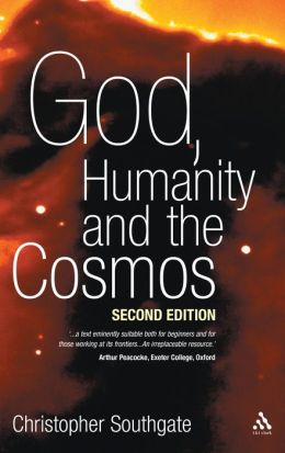 God, Humanity And The Cosmos - 2nd Edition