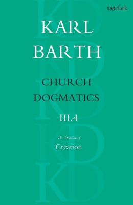 The Church Dogmatics: The Doctrine of Creation