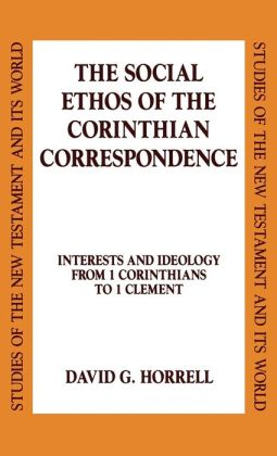 Social Ethos Of The Corinthian Correspondence