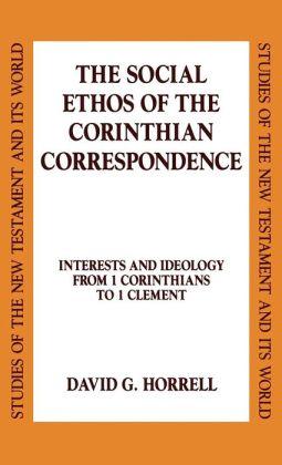 Social Ethos Of The Corinthian Correspondence