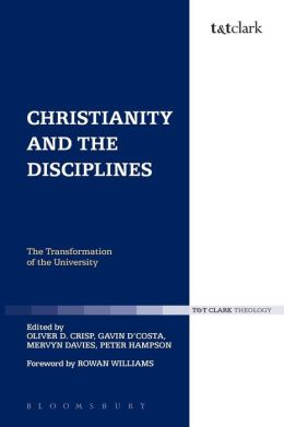 Christianity and the Disciplines: The Transformation of the University
