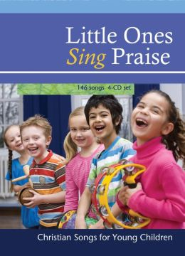 Little One's Sing Praise: Christian Songs for Young Children