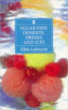 Sugar Free Desserts: Drinks and Ices
