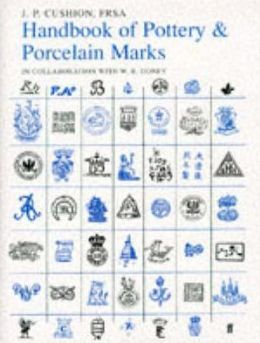 Handbook of Porcelain and Pottery Marks: Definitive Fifth Edition