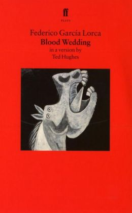 Blood Wedding: A Play