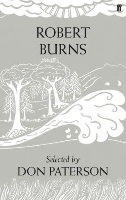 Robert Burns: Poems. Selected by Don Paterson