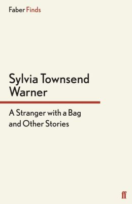 A Stranger With a Bag: And Other Stories