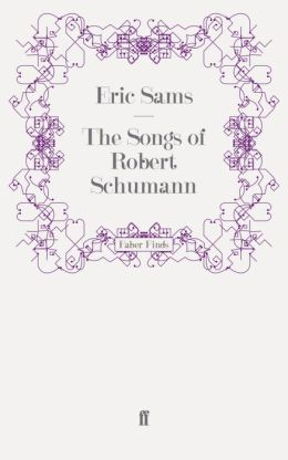 The Songs of Robert Schumann