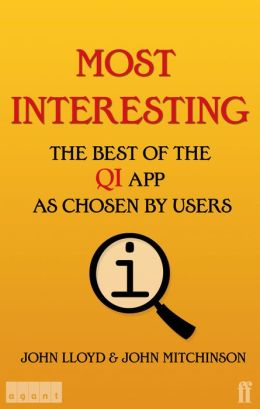 Most Interesting: The Best of the QI App as Chosen by Users