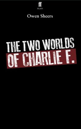 The Two Worlds of Charlie F.