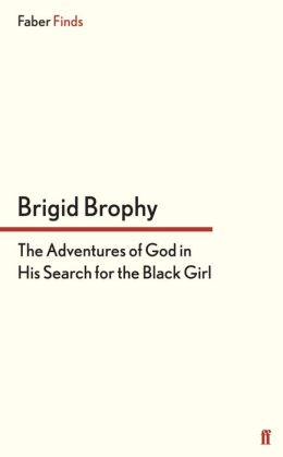 The Adventures of God in His Search for the Black Girl
