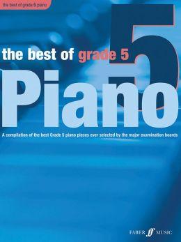 Best of Grade 5 Piano: Grade 5