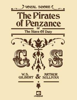 The Pirates of Penzance: Vocal Score, Vocal Score