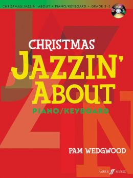 Christmas Jazzin' About for Piano / Keyboard: Book & CD
