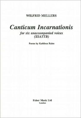 Canticum Incarnationis: Choral Octavo
