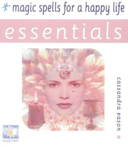 Magic Spells for a Happy Life