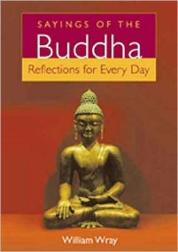Sayings of the Buddha : Reflections for Every Day