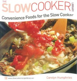 Convenience Foods for the Slow Cooker