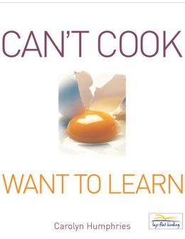 Can't Cook Want to Learn